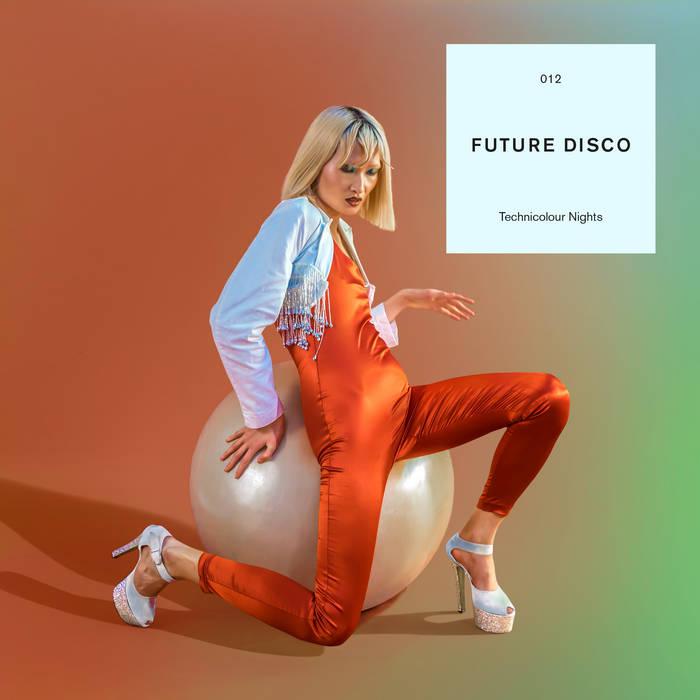 Future Disco: Technicolour Nights