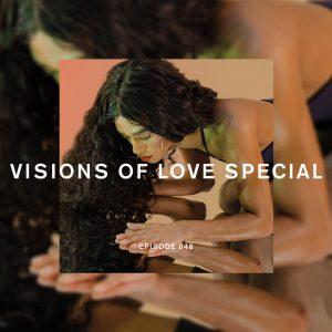 Visions of Love Special Future Disco Radio Show