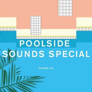 Poolside Sounds Special Future Disco Radio Show
