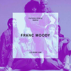 Franc Moody Future Disco Radio Show