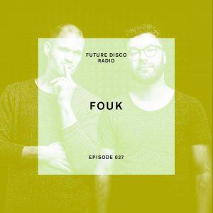 Fouk Future Disco Radio Show