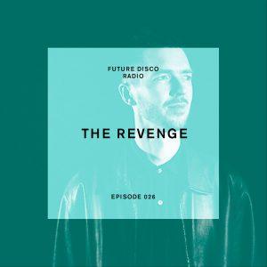 The Revenge Future Disco Radio Show
