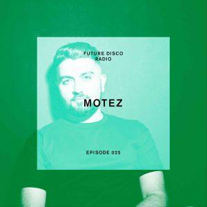 Motez Future Disco Radio Show