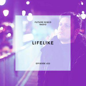 Lifelike Future Disco Radio Show