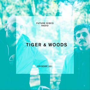 Tiger & Woods Future Disco Radio Show