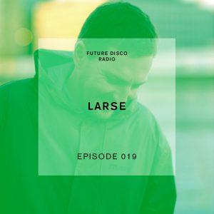 Larse Future Disco Radio Show
