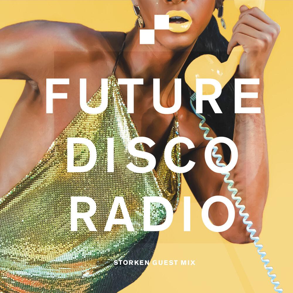 Storken Future Disco Radio Show