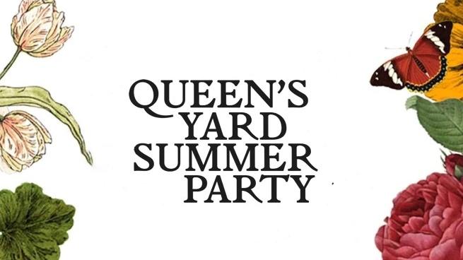 Queen's Yard Summer Party 2021