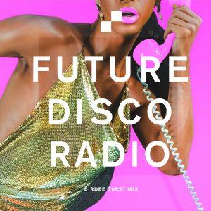 Birdee Future Disco Radio Show