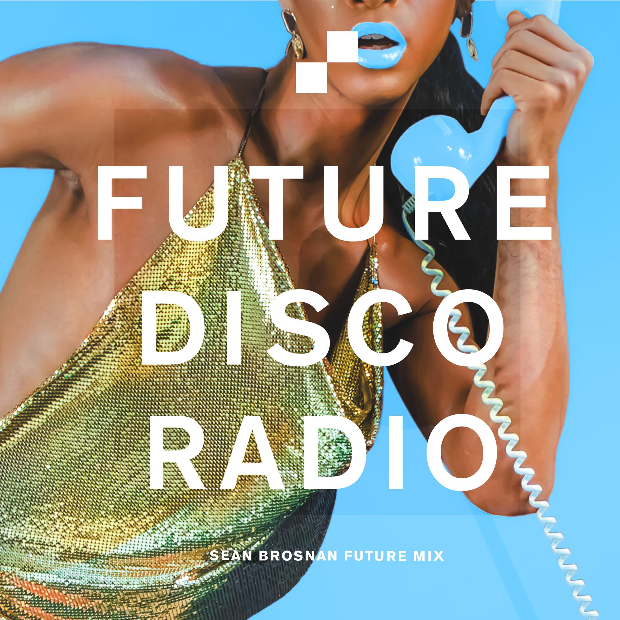 Sean Brosnan Future Mix Radio Show